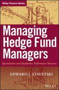 Managing Hedge Fund Managers: Quantitative & Qualitative Performance Measures