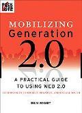 Mobilizing Generation 2.0