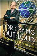 For Crying Out Loud: From Open Outcry to the Electronic Screen