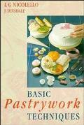 Basic Pastrywork Techniques, 2nd Edition