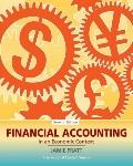 Financial Accounting in an Economic Context. Jamie Pratt
