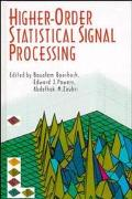 High Order Statistical Signal Processing