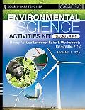 Environmental Science Activities Kit: Ready-To-Use Lessons, Labs, and Worksheets for Grades ...