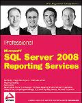 Professional SQL Server 2008 Reporting Services w/WS