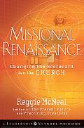 Missional Renaissance: Changing the Scorecard for the Church (J-B Leadership Network Series)