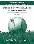 Finite Mathematics, Student Solutions Manual: An Applied Approach
