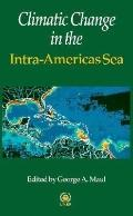 Climatic Change in the Intra-Americas Sea: Implications of Future Climate on the Ecosystems ...