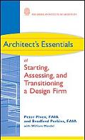 Architect's Essentials of Starting, Assessing, and Transitioning A Design Firm