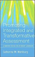 Promoting Integrated and Transformative Assessment