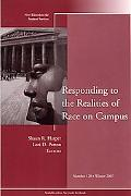 Responding to the Realities of Race on Campus No. 120 Winter 2007