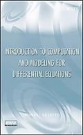 An Introduction to Modeling and Computation for Differential Equations
