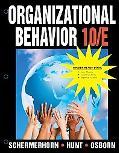 Organizational Behavior, Tenth Edition Binder Ready Version