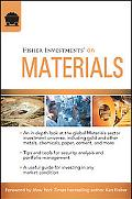 Fisher Investments on Materials (Fisher Investments Press Series)