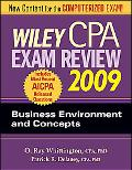 Wiley CPA Exam Review 2009: Business Environment and Concepts