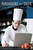 Purchasing for Chefs: A Concise Guide