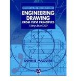 Engineering Drawing from First Principles (Revision and Self-Assessment Series)