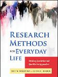 Research Methods for Everyday Life: Blending Qualitative and Quantitative Approaches