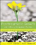 Posttraumatic Growth and Culturally Competent Practice: Lessons Learned from Around the Globe