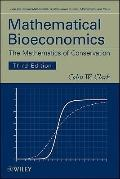Mathematical Bioeconomics: The Mathematics of Conservation (Pure and Applied Mathematics: A ...