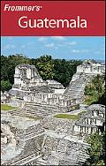 Frommer's Guatemala (Frommer's Complete Series)