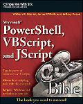 Microsoft PowerShell, VBScript & JScript Bible