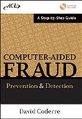 Computer-Aided Fraud: Prevention and Detection