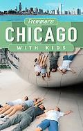 Frommer's Chicago with Kids