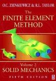 The Finite Element Method, Solid Mechanics (Volume 2)