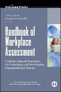 Handbook of Workplace Assessment (J-B O-D (Organizational Development))