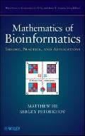 Mathematics of Bioinformatics : Theory, Methods and Applications