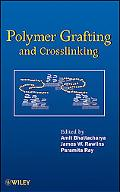 Polymer Grafting and Crosslinking