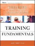 Training Fundamentals: Pfeiffer Essential Guides to Training Basics
