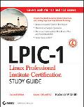 LPIC-1: Linux Professional Institute Certification Study Guide (Exams 101 and 102, includes ...