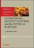 Methods and Applications of Statistics in Engineering, Quality Control, and the Physical Sci...