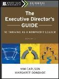 The Executive Director's Guide to Thriving as a Nonprofit Leader (J-B US non-Franchise Leade...