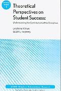 Theoretical Perspectives on Student Success