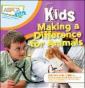 ASPCA Kids: Kids Making a Difference for Animals