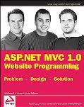 ASP.NET MVC 1.0 Website Programming: Problem - Design - Solution