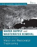 Water Supply and Wastewater Removal : Water and Wastewater Engineering