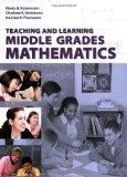 Teaching and Learning Middle Grades Mathematics (Key Curriculum Press)