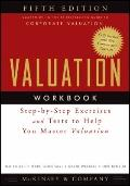 Valuation Workbook: Step-by-Step Exercises and Tests to Help You Master Valuation (Wiley Fin...