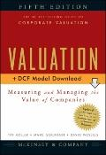 Valuation, + CD: Measuring and Managing the Value of Companies (Wiley Finance)