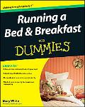Running a Bed & Breakfast For Dummies