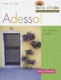 Adesso!, with inText Audio CD and Video DVD (Attivita Video: Sulla Strada): An Introduction ...