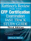 Rattiner's Review for the CFP(R) Certification Examination, Fast Track, Study Guide