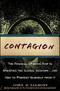 Contagion: The Financial Epidemic That Is Sweeping the Global Economy... and How to Protect ...