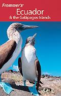 Frommer's Ecuador and the Galapagos Islands (Frommer's Complete)