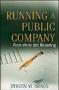 Running a Public Company: From IPO to SEC Reporting (Wiley)