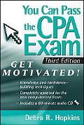 You Can Pass the CPA Exam: Get Motivated