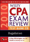 Wiley CPA Exam Review 2010 Test Bank CD - Regulation